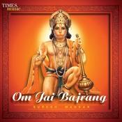 Om Jai Bajrang Songs