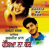 Hassia Na Kar Songs