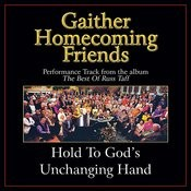 Hold To God's Unchanging Hand Performance Tracks Songs