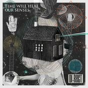 Time Will Heal Our Senses Songs