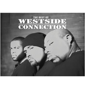 The Best Of Westside Connection Songs
