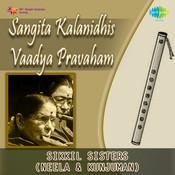 Sangita Kalanidhi's Vaadya Pravaham Songs