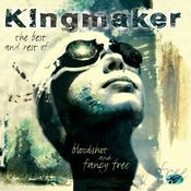 Bloodshot And Fancy Free - The Best Of Kingmaker Songs