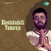 Bhoolokadalli Yamaraja Songs
