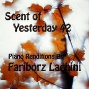 Scent Of Yesterday 42 Songs