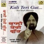 Kali Teri Gut - Asa Singh Mastana Songs