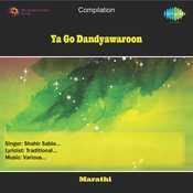 Ya Go Dandyawaroon Songs