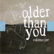 Older Than You Songs
