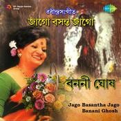 Banani Ghosh - Jago Basantha Jago Songs