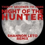 Night Of The Hunter (Shannon Leto Remix) Songs