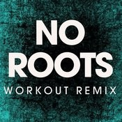 No Roots - Single Songs