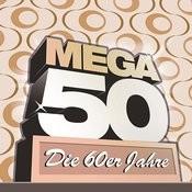 Mega 50 - Die 60er Jahre Songs