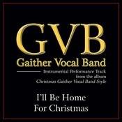I'll Be Home For Christmas (Performance Tracks) Songs
