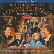 Gospel Bluegrass Homecoming Volume 1 Songs