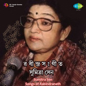 Songs Of Rabindranath By Sumitra Sen  Songs