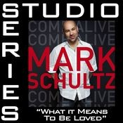 What It Means To Be Loved [Studio Series Performance Track] Songs
