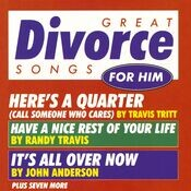 Great Divorce Songs For Him/Various Artists Songs