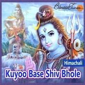 Kuyoo Base Shiv Bhole Songs