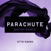 Parachute (Bottai Remix) Songs