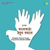 Bengali Songs Calcutta Youth Choir Songs