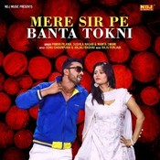 mere sir par banta tokni mp3 song