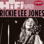Rhino Hi-Five: Rickie Lee Jones Songs