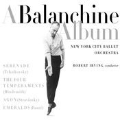 BALANCHINE ALBUM - WORKS BY TCHAIKOVSKY, HINDEMITH, STRAVINSKY, FAURE (CLASSICAL ORCHESTRAL COLLECTI Songs