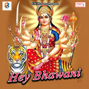 Hey Bhawani Songs