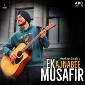Ek Ajnabee Musafir Song