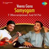 Veena Gana Samyogam T Bhavaniprasad Songs