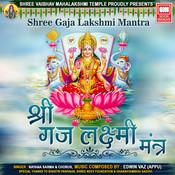 Shree Gaja Lakshmi Mantra Song