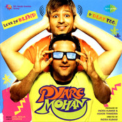 Pyare Mohan Songs