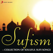 Sufism - Collection of Soulful Sufi Songs Songs