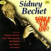 Sidney Bechet: Shake 'Em Up! Songs