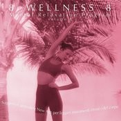 Wellness: Mental Relaxation Program, Vol.8 Songs