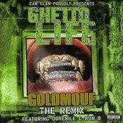 Goldmouf: The Remix (Parental Advisory) (4-Track Single) Songs