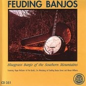 Feuding Banjos: Bluegrass Banjo Of The Southern Mountains Songs