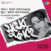Sukher Kachhe Songs
