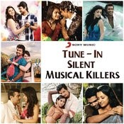 Tune In-Silent Musical Killers Songs