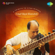 Tribute To Sitar Wizard Ustad Vilayat Khansaheb Songs
