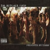 Esham Presents: The Butcher Shop Songs
