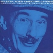 Albert Ramsbottom, Sam Small And Uthers: English Dialect Readings With Wallace House Songs