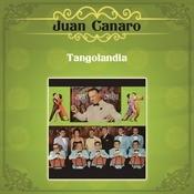 Juan Canaro (Tangolandia) Songs