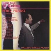 Serie Oro 15 Exitos De Prez Prado Songs