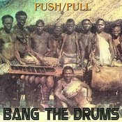 Bang the Drums Song