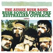 Bush Songs From The Australian Outback (Digitally Remastered) Songs
