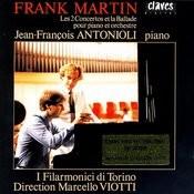 Frank Martin: Les 2 Concertos Et La Ballade Pour Piano Et Orchestre Songs