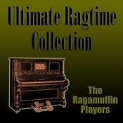 Ultimate Ragtime Collection Songs