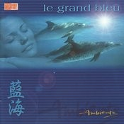 Ambiente: Le Grand Bleu Songs