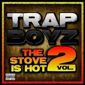 The Stove Is Hot, Vo.2 (Parental Advisory) Songs